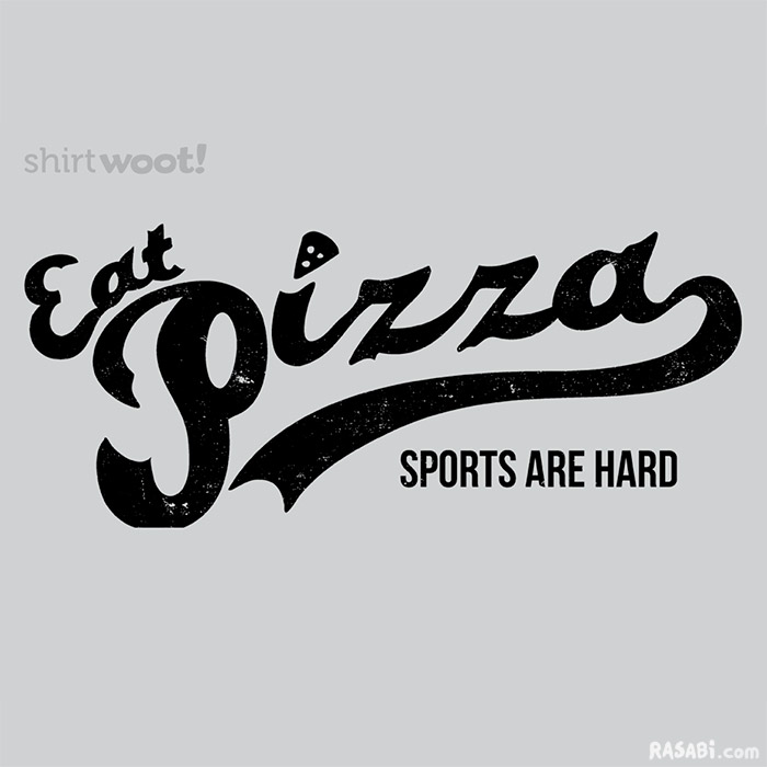 t-shirt team pizza sports laziness