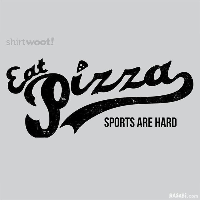 t-shirt team pizza sports laziness